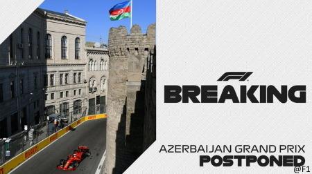 F1アゼルバイジャンGPも延期