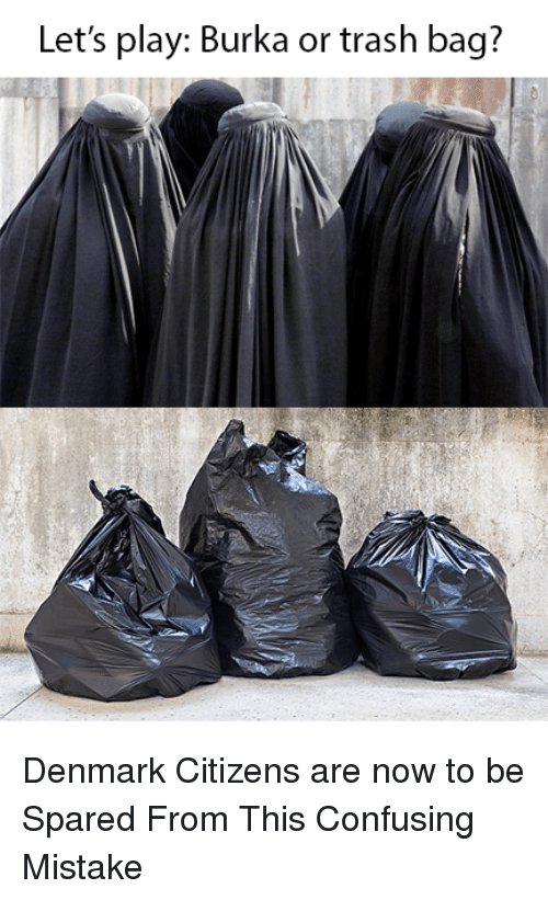 lets-play-burka-or-trash-bag-denmark-citizens-are-now-33735447.png