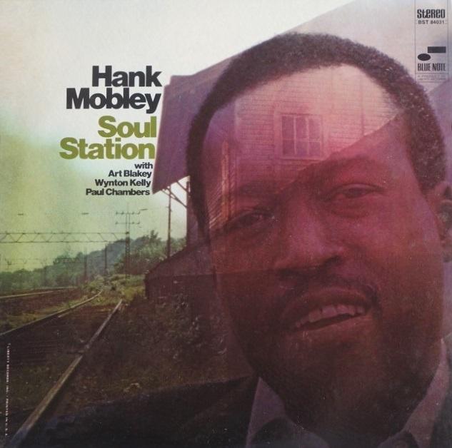 Hank Mobley Soul Station BST 84031 stereo