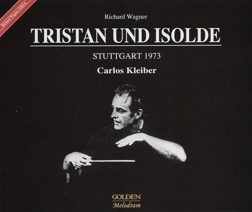 CKleiber Tristan und Isolde [Stuttgart, 1973]