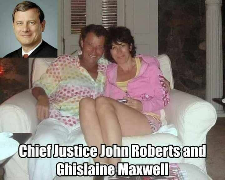 Chief Justice John Roberts and Ghislaine Maxwell